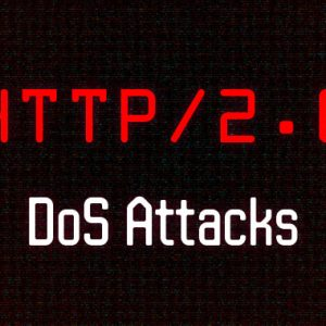 8 New HTTP/2 Implementation Flaws Expose Websites to DoS Attacks