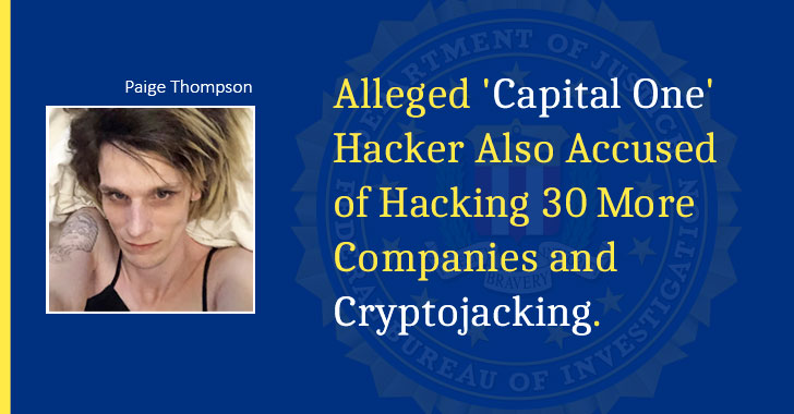 Capital One Hacker Also Accused of Hacking 30 More Companies and CryptoJacking