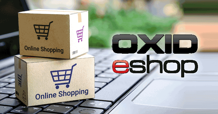 Critical Flaws in 'OXID eShop' Software Expose eCommerce Sites to Hacking