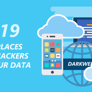 5 Places Where Hackers Are Stealthily Stealing Your Data In 2019