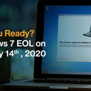 Are You Ready for Microsoft Windows 7 End of Support on 14th January 2020?