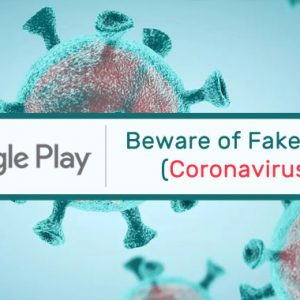 Watch Out: Android Apps in Google Play Store Capitalizing on Coronavirus Outbreak