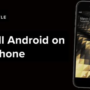 You Can Now Run Android on an iPhone With 'Project Sandcastle'