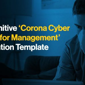 Download: 'Coronavirus Cyber Security for Management' Template for CISOs