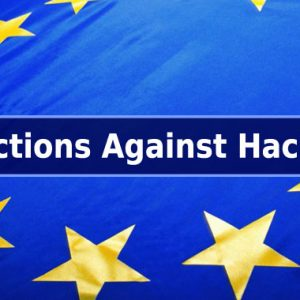 EU sanctions hackers from China, Russia, North Korea who're wanted by the FBI