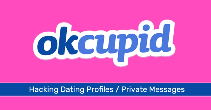 OkCupid Dating App Flaws Couldve Let Hackers Read Your