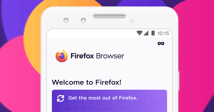 A Bug Could Let Attackers Hijack Firefox for Android via Wi-Fi Network
