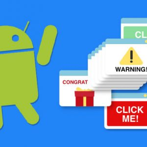 Google Removes 21 Malicious Android Apps from Play Store