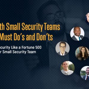 CISO with a small security team? Learn from your peers' experience with this free e-book