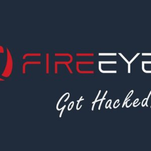 Cybersecurity Firm FireEye Got Hacked; Red-Team Pentest Tools Stolen