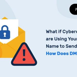 How DMARC Can Stop Criminals Sending Fake Emails on Behalf of Your Domain