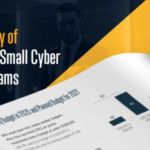 New CISOs Survey Reveals How Small Cybersecurity Teams Can Confront 2021