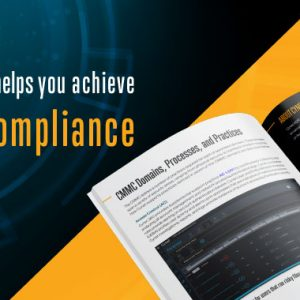 [WHITEPAPER] How to Achieve CMMC Security Compliance for Your Business