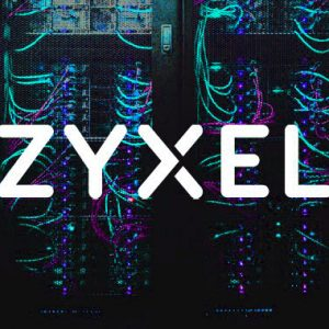 Watch Out! Zyxel Firewalls and VPNs Under Active Cyberattack
