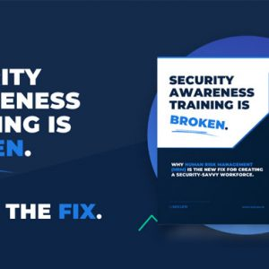 Security Awareness Training is Broken. Human Risk Management (HRM) is the Fix