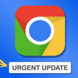 Update Your Chrome Browser to Patch New Zero‑Day Bug Exploited in the Wild